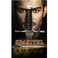 Spasitel - J. R. Ward, 472 stran