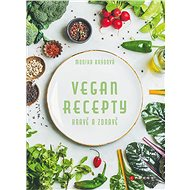 Vegan recepty – hravě a zdravě - Elektronická kniha