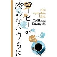 Než vystydne káva - Elektronická kniha