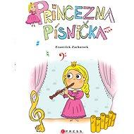 Princezna Písnička - Elektronická kniha