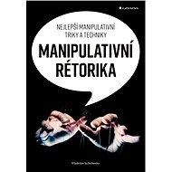 Manipulativní rétorika - Elektronická kniha