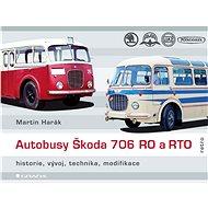 Autobusy Škoda 706 RO a RTO - Elektronická kniha
