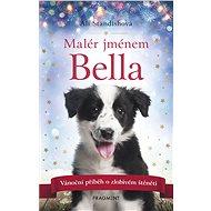 Malér jménem Bella - Elektronická kniha