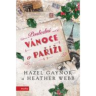 Poslední Vánoce v Paříži - Elektronická kniha