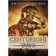Centurioni: Útok - Elektronická kniha