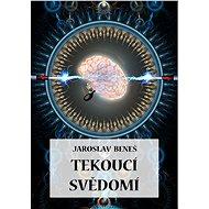 Tekoucí svědomí - Elektronická kniha