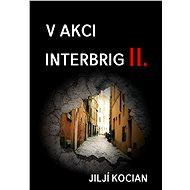 V akci Interbrig II. - Elektronická kniha