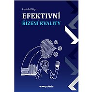 Efektivní řízení kvality - Elektronická kniha
