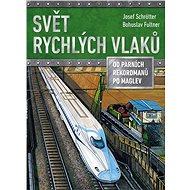 Svět rychlých vlaků - Elektronická kniha