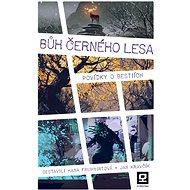 Bůh Černého lesa - Elektronická kniha