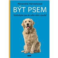 Být psem - Elektronická kniha