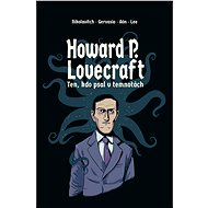 Howard P. Lovecraft   Ten kdo psal v temnotách - Elektronická kniha