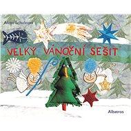Velký vánoční sešit - Elektronická kniha