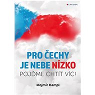 Pro Čechy je nebe nízko - Elektronická kniha