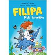 Filipa - Malá čarodějka - Elektronická kniha