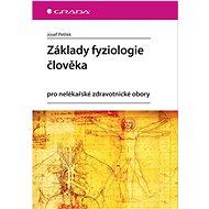 Základy fyziologie člověka - Elektronická kniha