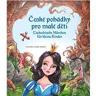 České pohádky pro malé děti -  němčina - Elektronická kniha