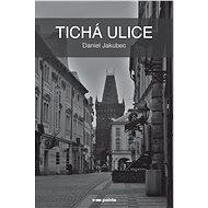 Tichá ulice - Elektronická kniha
