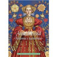 Anna Klevská - Alison Weirová, 464 stran