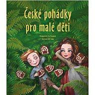 České pohádky pro malé děti - Elektronická kniha
