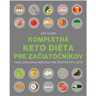 Kompletná keto diéta pre začiatočníkov - Elektronická kniha