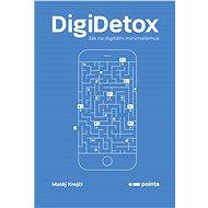 DigiDetox - Matěj Krejčí, 224 stran
