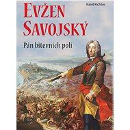 Evžen Savojský - Elektronická kniha