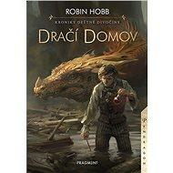 Kroniky Deštné divočiny - Dračí domov - Elektronická kniha