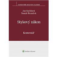 Stykový zákon (č. 300/2017 Sb.). Komentář - Elektronická kniha