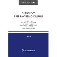 Smlouvy přípravného druhu – 2. vydání - Elektronická kniha