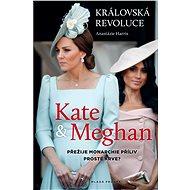 Kate a Meghan: Královská revoluce - Elektronická kniha