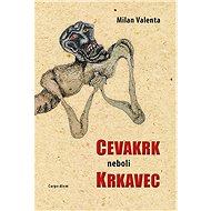 Cevakrk aneb krkavec - Elektronická kniha