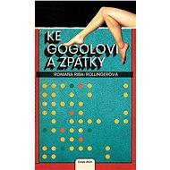 Ke Gogolovi a zpátky - Elektronická kniha