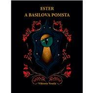 Ester a Basilova pomsta - Elektronická kniha