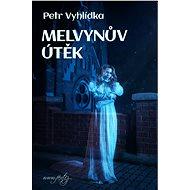 Melvynův útěk - Elektronická kniha