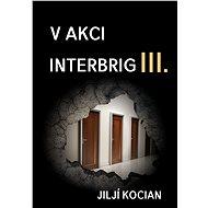 V akci Interbrig III. - Elektronická kniha
