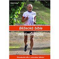 Běžecká bible Miloše Škorpila - Elektronická kniha