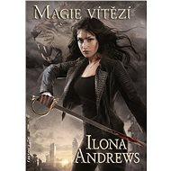 Magie vítězí - Ilona Andrews, 320 stran