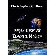 Případ Caisová: Zločin z Měsíce - Elektronická kniha