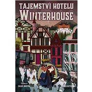 Tajemství hotelu Winterhouse - Ben Guterson, 384 stran