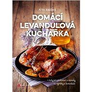 Domácí levandulová kuchařka - Elektronická kniha