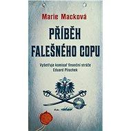 Příběh falešného copu - Marie Macková, 265 stran