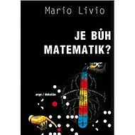 Je Bůh matematik? - Elektronická kniha