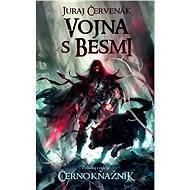 Vojna s besmi - Juraj Červenák