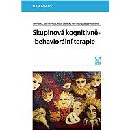 Skupinová kognitivně-behaviorální terapie - Elektronická kniha