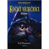 Kočičí válečníci: Nové proroctví (1) - Půlnoc - Erin Hunterová, 296 stran