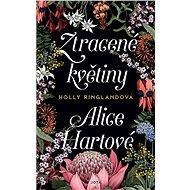 Ztracené květiny Alice Hartové - Elektronická kniha