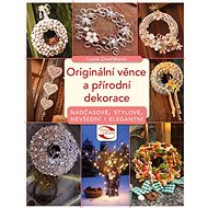 Originální věnce a přírodní dekorace - Elektronická kniha