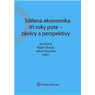 Sdílená ekonomika tři roky poté - závěry a perspektivy - Elektronická kniha