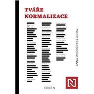 Tváře normalizace - Elektronická kniha